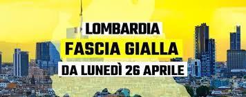 Lombardiatornainfasciagialladalunedì26apri